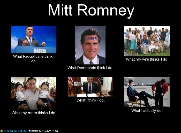 frabz-Mitt-Romney-What-Republicans-think-I-do-What-Democrats-think-I-d-3ecd2b